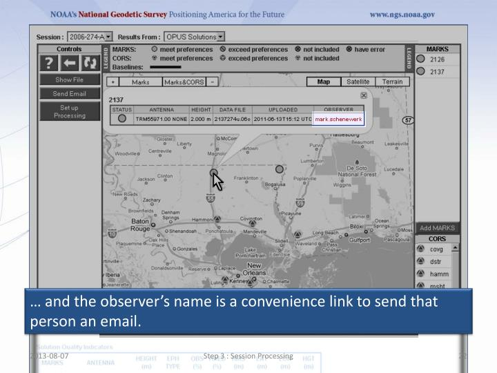 … and the observer's name is a convenience link to send that person an email.