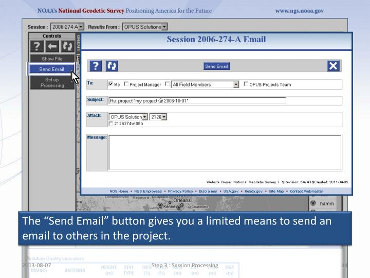 """The """"Send Email"""" button gives you a limited means to send an email to others in the project"""