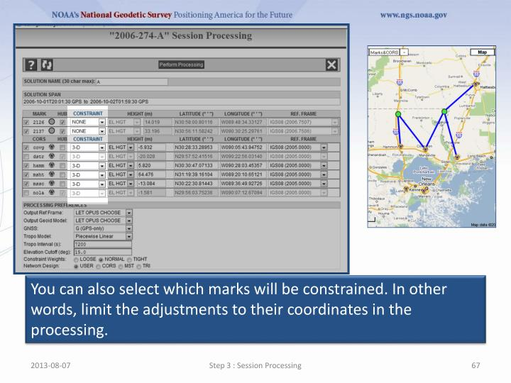 You can also select which marks will be constrained. In other words, limit the adjustments to their coordinates in the processing.