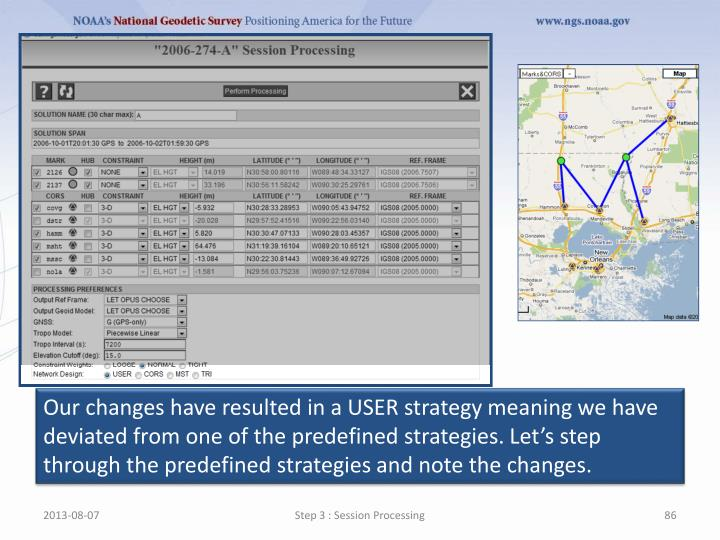 Our changes have resulted in a USER strategy meaning we have deviated from one of the predefined strategies. Let's step through the predefined strategies and note the changes.