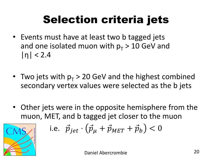 Selection criteria jets