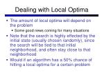 dealing with local optima