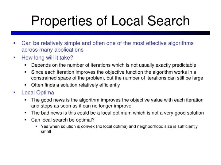 Properties of Local Search