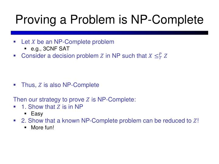 Proving a Problem is NP-Complete