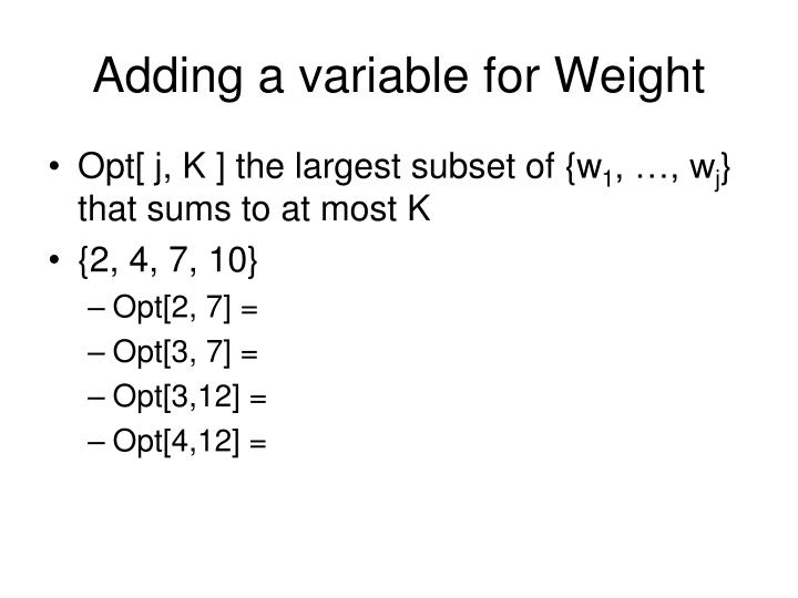 Adding a variable for Weight