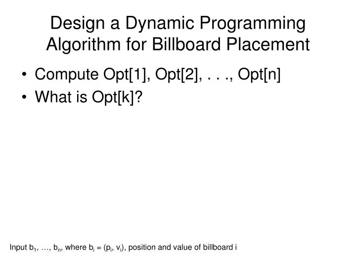 Design a Dynamic Programming  Algorithm for Billboard Placement