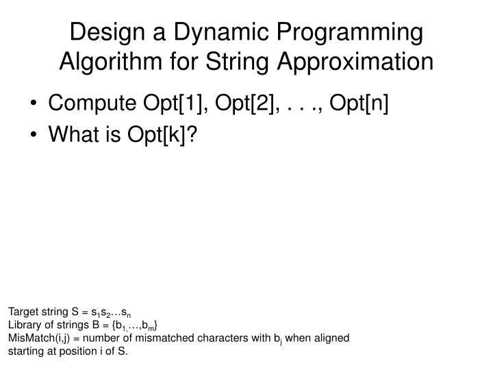 Design a Dynamic Programming Algorithm for String Approximation