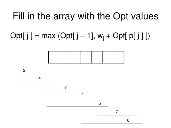 Fill in the array with the Opt values