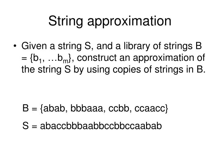 String approximation