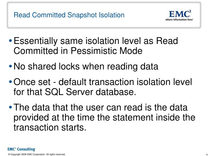Read Committed Snapshot Isolation