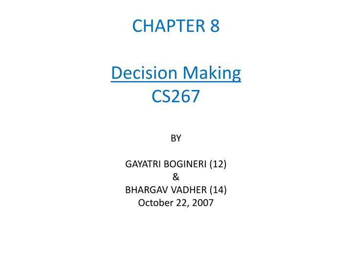 Chapter 8 decision making cs267