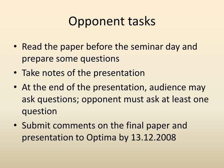 Opponent tasks