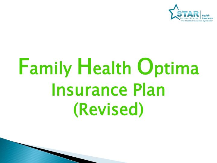 F amily h ealth o ptima insurance plan revised