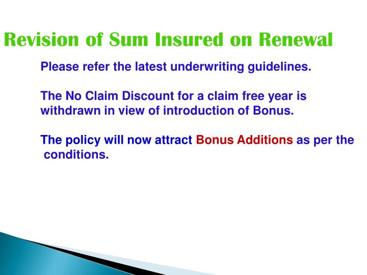 Revision of Sum Insured on Renewal