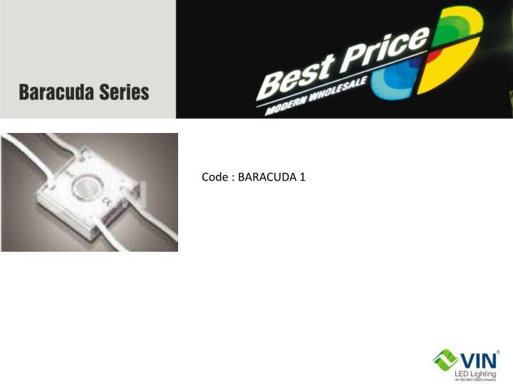 Code : BARACUDA 1