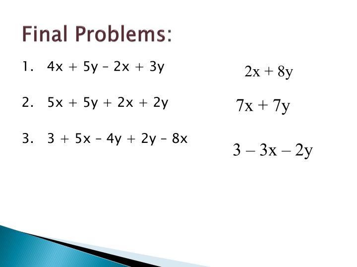 Final Problems