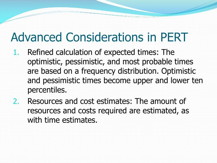 Advanced Considerations in PERT