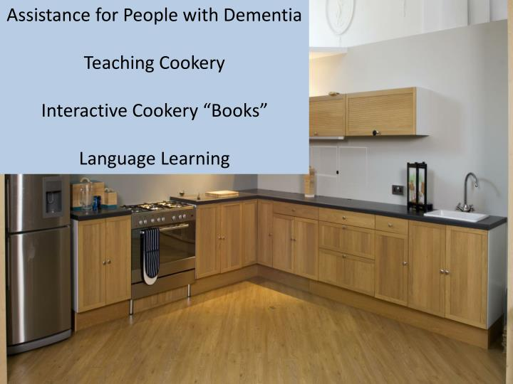 Assistance for People with Dementia