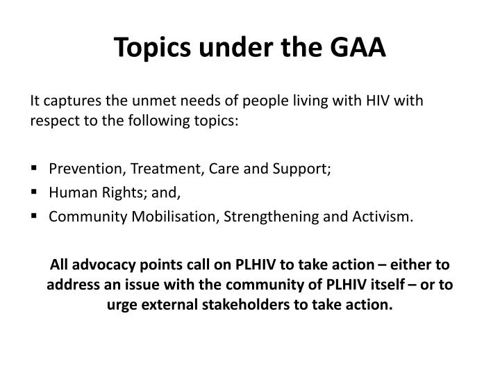Topics under the GAA