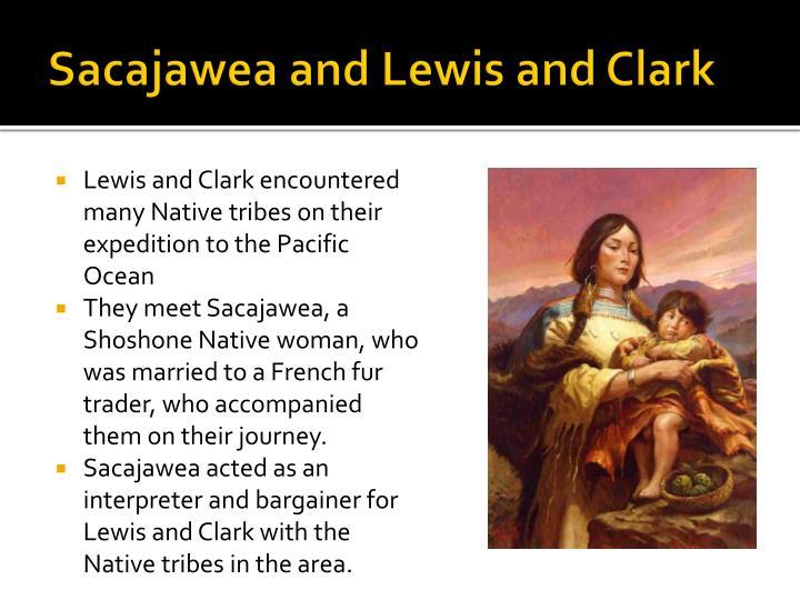 Sacajawea and Lewis and Clark