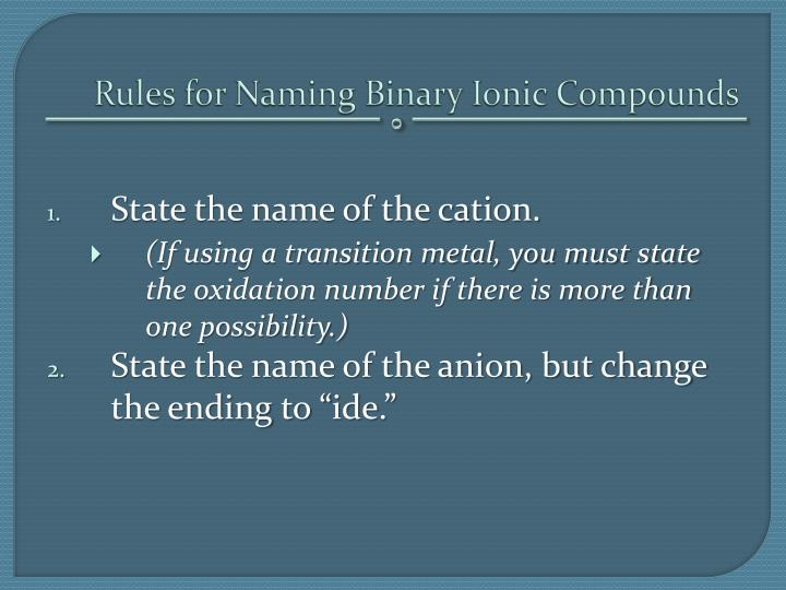 Rules for Naming Binary Ionic Compounds