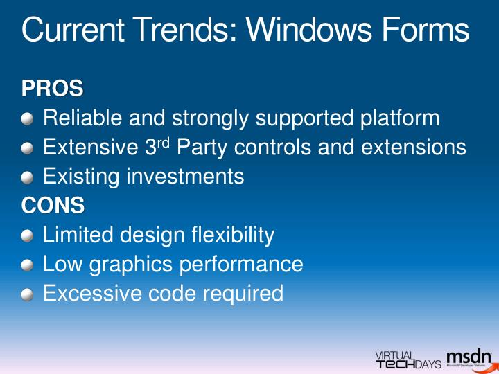 Current Trends: Windows Forms