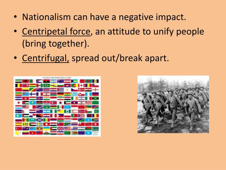 Nationalism can have a negative impact.
