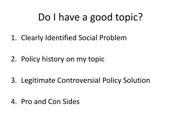 Do I have a good topic?