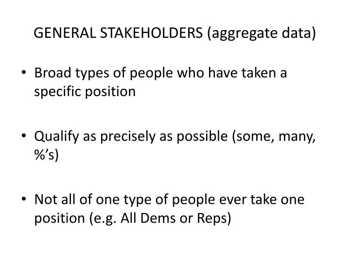 GENERAL STAKEHOLDERS (aggregate data)