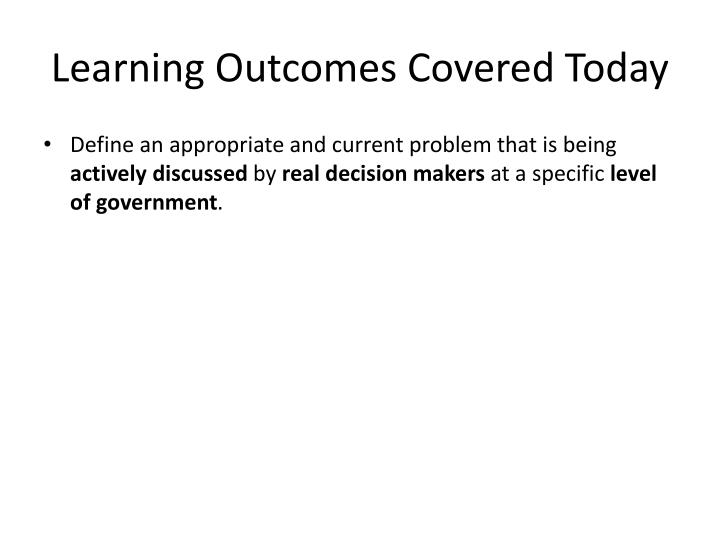Learning outcomes covered today