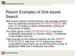 recent examples of disk based search
