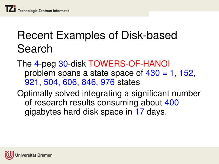 Recent Examples of Disk-based Search