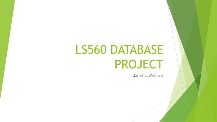 LS560 DATABASE PROJECT