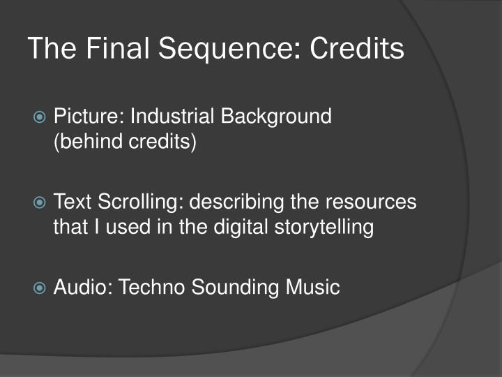 The Final Sequence: Credits