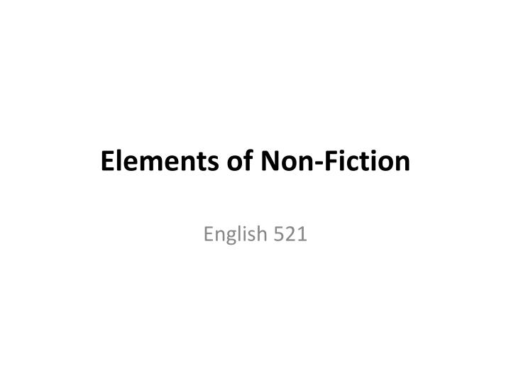 Elements of non fiction