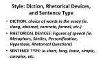 style diction rhetorical devices and sentence type