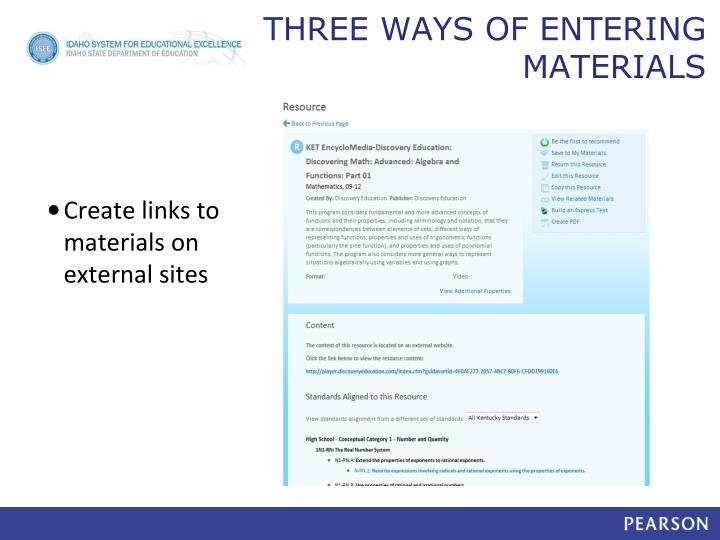 THREE WAYS OF ENTERING