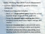 optics working plan with future manpower