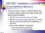 asp net validation controls customvalidator