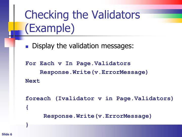 Checking the Validators (Example)