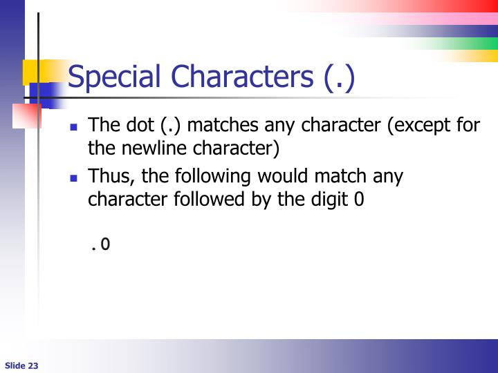 Special Characters (.)