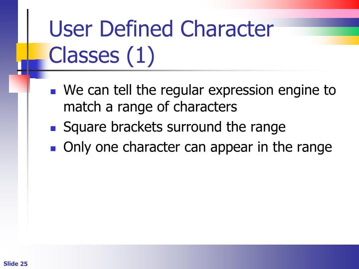 User Defined Character Classes (1)