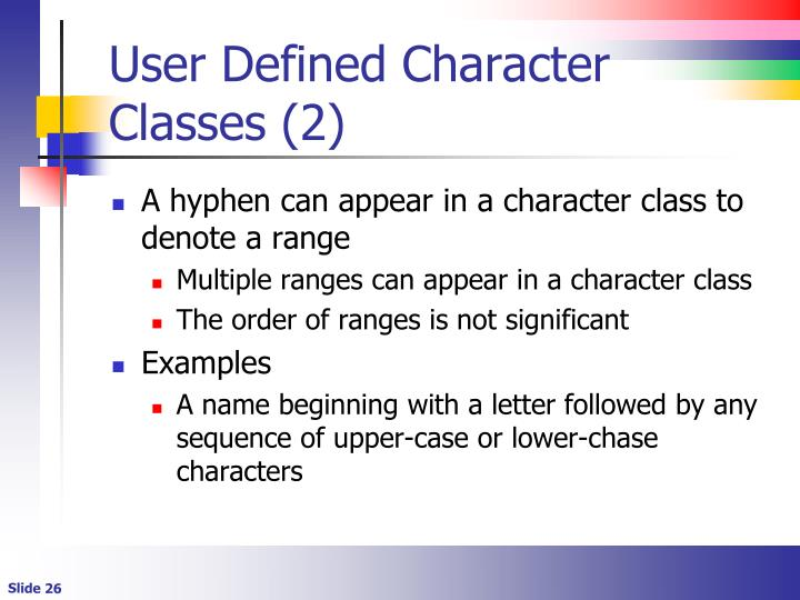 User Defined Character Classes (2)