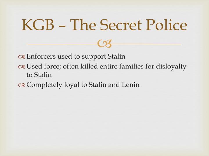 KGB – The Secret Police