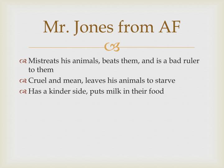 Mr. Jones from AF
