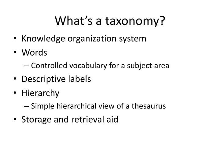 What's a taxonomy?