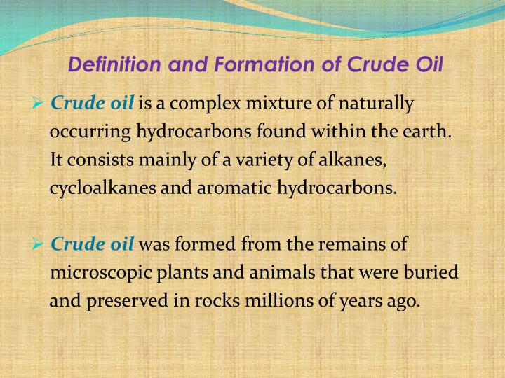 Definition and Formation of Crude Oil