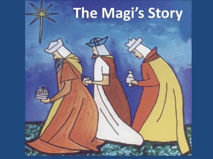 The Magi's Story
