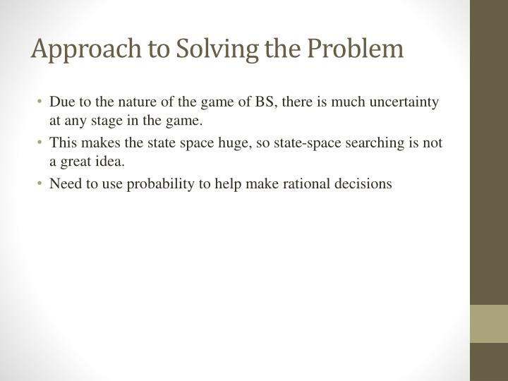 Approach to solving the problem