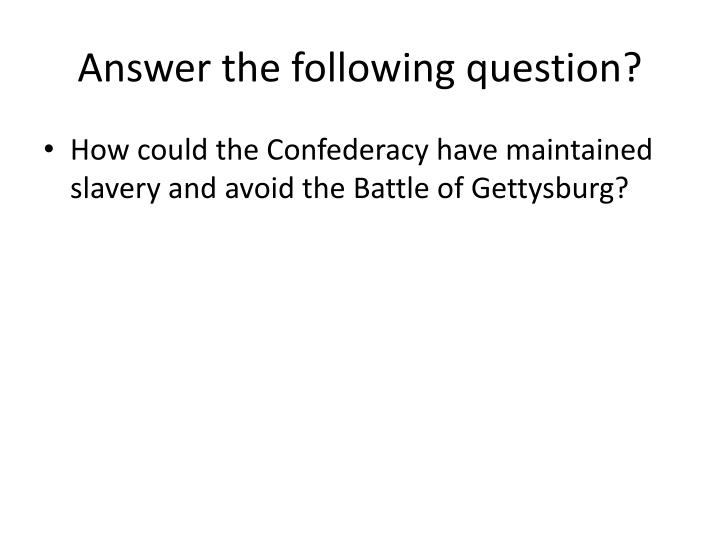 Answer the following question?